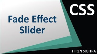 Fade Effect Slider Using CSS #27 (by Hiren Sojitra)