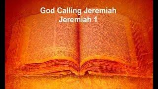God Calling Jeremiah - God Calling Sermon Series 3