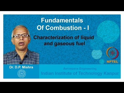Lecture 04 Characterization of liquid and gaseous fuel