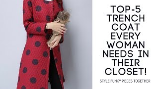 Top 5 Trench Coat Every Woman NEEDS In Their Closet!