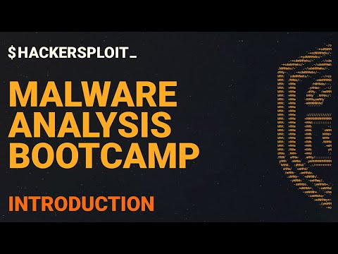 Malware Analysis Bootcamp – Introduction To The Course
