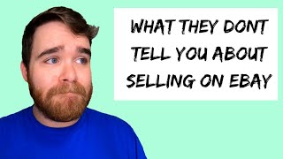 5 Things They Dont Tell You About Selling On Ebay