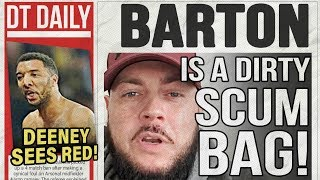 JOEY BARTON IS A DIRTY SCUM BAG!  | DT DAILY