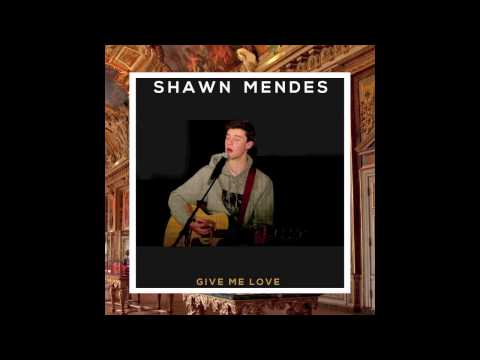 Shawn Mendes - Give Me Love (Audio)