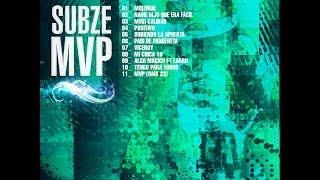 8- Subze - Mi Chica 10 (con letra)    MVP 2014