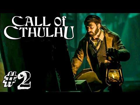 ЧТО-ТО ЗДЕСЬ НЕ ТАК! ► Call Of Cthulhu 2018 Прохождение #2 ► ХОРРОР ИГРА
