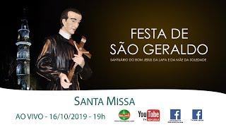 AO VIVO Santa Missa festiva de São Geraldo Majella no Santuário do Bom Jesus da Lapa 16/10/19 - 19h