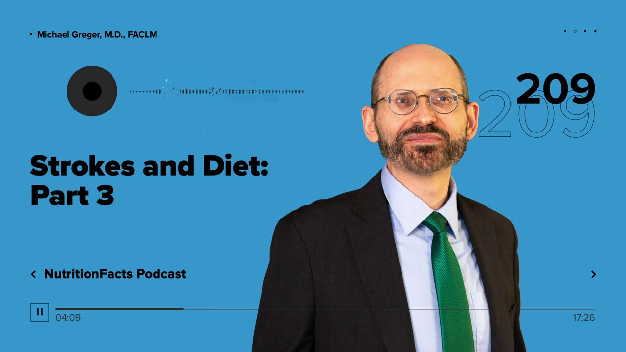 Podcast: Strokes and Diet: Part 3