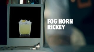 FOG HORN RICKEY DRINK RECIPE - HOW TO MIX