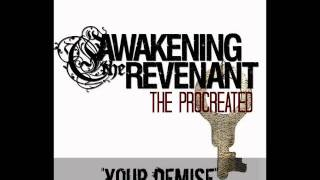 Watch Awakening The Revenant Your Demise video