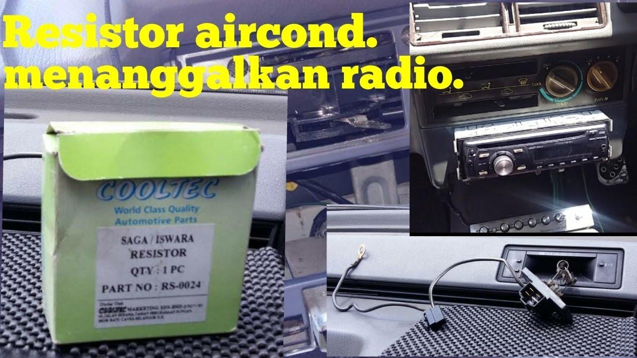 Cara Ganti Resistor Aircond Kereta Diy Automotif Youtube