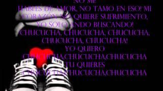 CHUCUCHA ILEGALES  CON LETRA)......