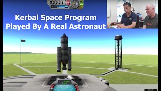 Kerbal Space Program - As Played By A Real Astronaut thumbnail