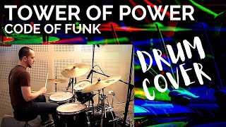 Tower of Power - Code of Funk - Harald Huyssen Drum Cover