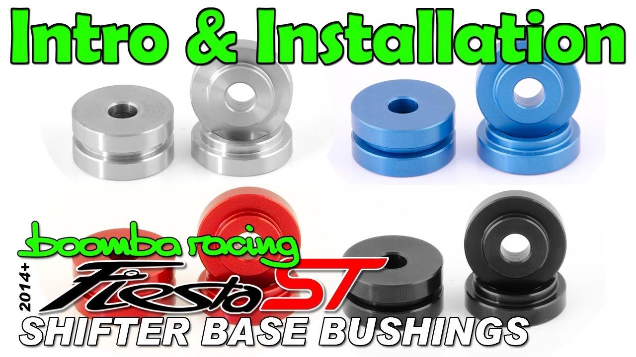 Boomba racing fiesta st shifter base bushings install