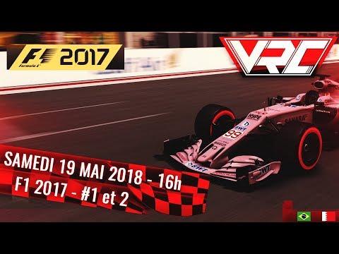 VRC Racing Cup - F1 2017 - Grand prix du Bresil & Bahrein