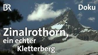 Zinalrothorn, Traumberg  vis-à-vis vom Matterhorn | Bergauf-Bergab | Doku | Berge | BR