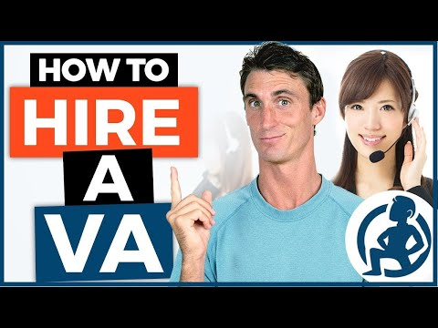 How to Hire a Virtual Assistant - Step by Step Tutorial
