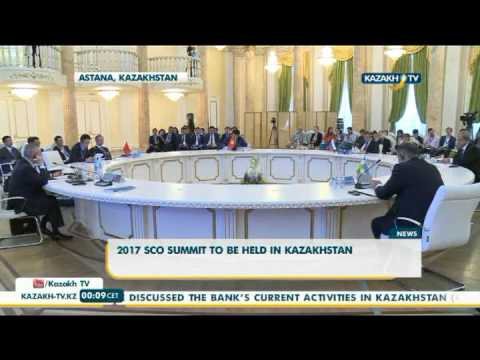 SCO 2017 summit to be held in Kazakhstan