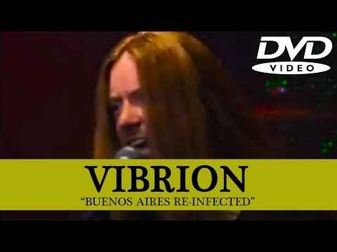 Vibrion - Buenos Aires Re-infected [DVD] Full Show
