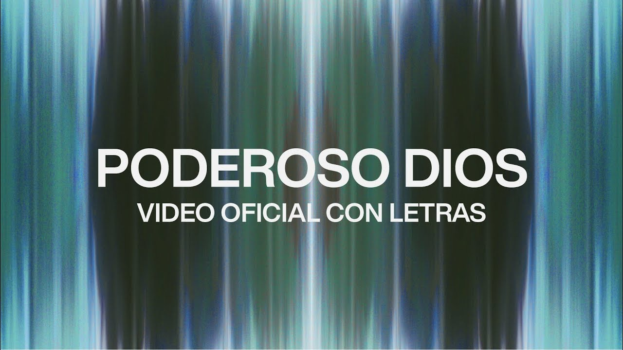 Poderoso Dios (Mighty God) [feat. Evan Craft] | Video Oficial Con Letras | Elevation Worship