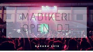 Madikeri Dasara 2018 DJ - A never ending night | EP4