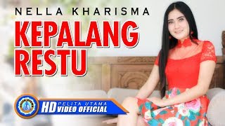 [3.89 MB] Nella Kharisma - KEPALANG RESTU ( Official Music Video ) [HD]