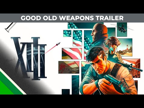 XIII | Good Old Weapons Trailer | Microids & PlayMagic