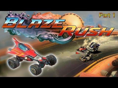 Blaze Rush - Part 1 - Mechanical Mayhem - Oculus Rift