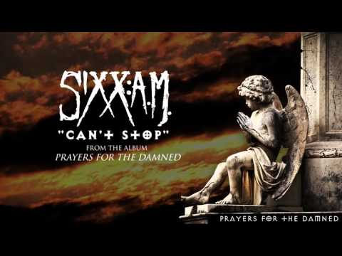 """Sixx:A.M. - """"Can't Stop"""" (Audio Stream)"""