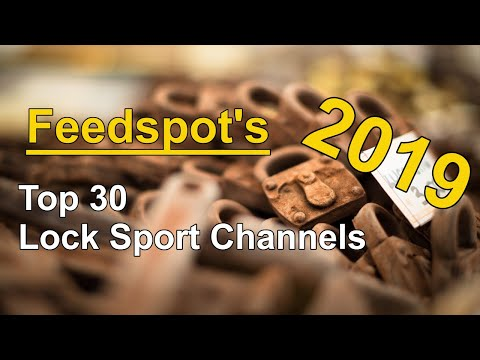 [274] Lock Sport Update | Feedspot's Top 30 Lock Sport Channels in 2019!