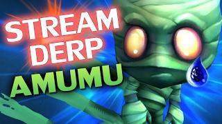 ♥ AMUMU IRL - Stream Derp #183