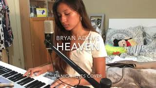 Heaven - Bryan Adams (Danica Reyes Cover)