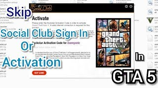 How to Skip Activision/Social Club Sign In in GTA 5