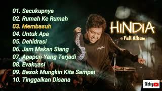 HINDIA - Lagu Pilihan (Full Album) Menari Dengan Bayangan | Track List Tanpa Iklan