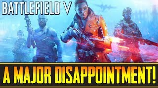 """Battlefield 5 - """"A Major Disappointment, So Far!""""... Sponsored YouTubers Are Lying To You!!!"""
