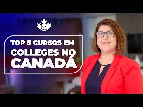 TOP 5 CURSOS EM COLLEGES NO CANADÁ