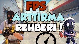 CS:GO EN DETAYLI FPS ARTTIRMA REHBERİ!!
