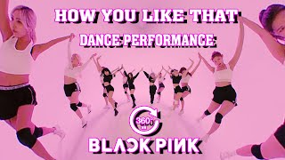 Download BLACKPINK - HOW YOU LIKE THAT DANCE PERFORMANCE [360° VR]