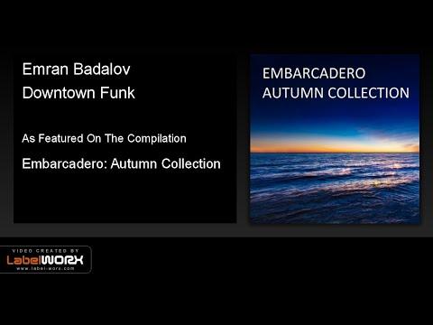 Emran Badalov - Downtown Funk (Club Mix)