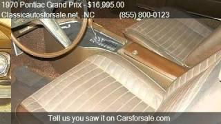 1970 Pontiac Grand Prix  for sale in Nationwide, NC 27603 at #VNclassics