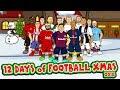12 Days Of Football Christmas 2018 Feat Messi Ronaldo Griezmann Salah Neymar More mp3