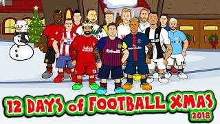 ⚽️🎄12 Days of Football Christmas 2018🎄⚽️(Feat Messi, Ronaldo, Griezmann, Salah, Neymar & more)