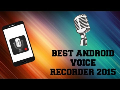Best 2015 FREE Android Voice Recorder App!
