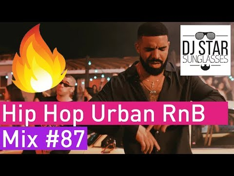 🔥 Best of Hot New Hip Hop Urban RnB Mix #87 - Dj StarSunglasses | December 2018 💯