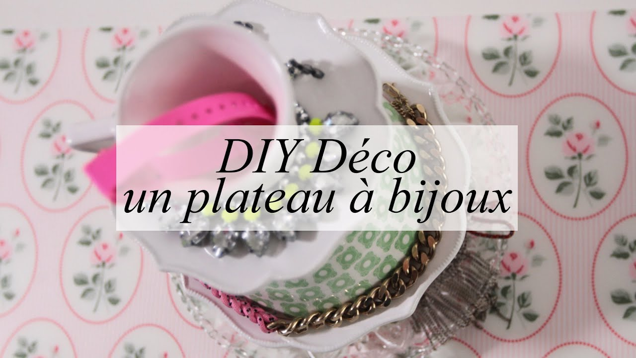 diy d co un plateau bijoux ou porte bijoux youtube. Black Bedroom Furniture Sets. Home Design Ideas