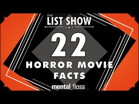 22 Horror Movie Facts - mental_floss List Show Ep. 334