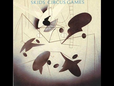 Клип The Skids - Circus Games