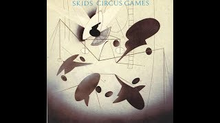 The Skids - Circus Games