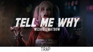 Baixar Wizard & Matbow - Tell Me Why